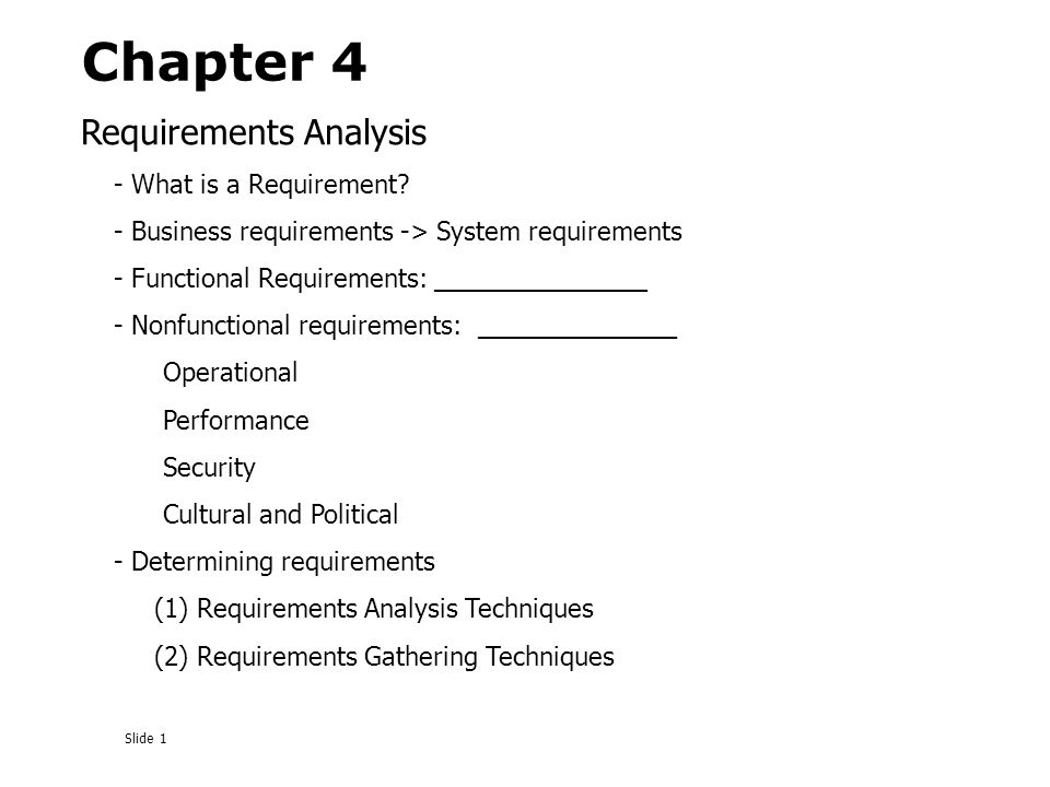 Slide  Requirements Analysis  What Is A Requirement  Business