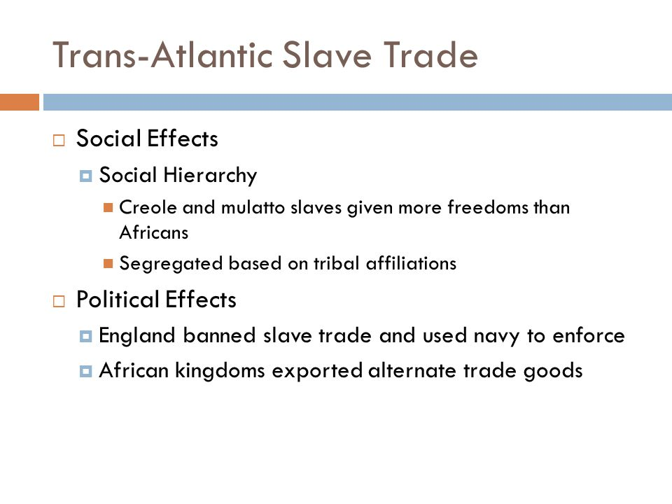 atlantic slave trade social and cultural impact on the society essay