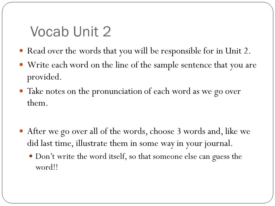 Vocab Unit 2 Read over the words that you will be responsible for in Unit 2.