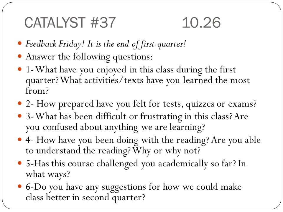 CATALYST #37 10.26 Feedback Friday. It is the end of first quarter.