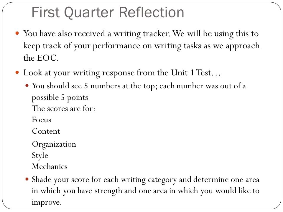 First Quarter Reflection You have also received a writing tracker.