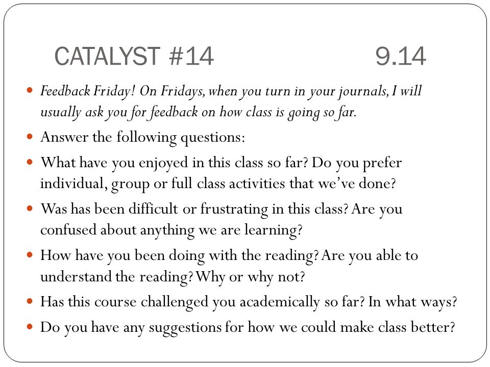CATALYST #14 9.14 Feedback Friday.