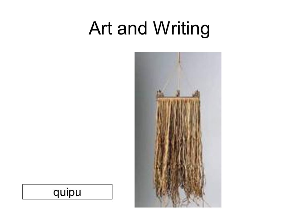 Art and Writing quipu