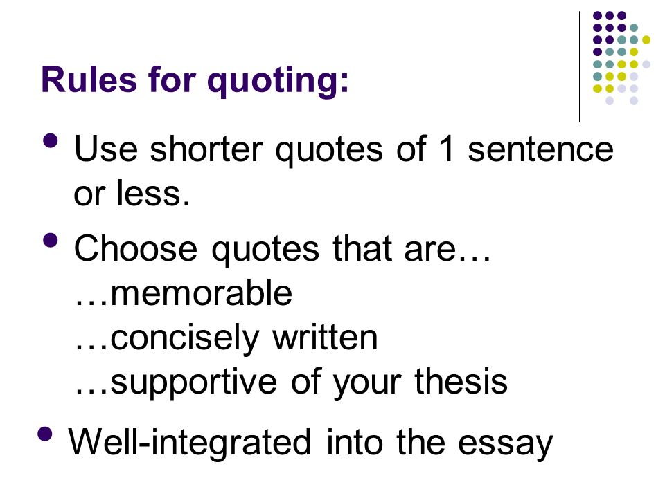 quoting essay rules I'll answer any questions you may have about how to write dialogue in an essay them when quoting a rules for writing dialogue in your essay break.