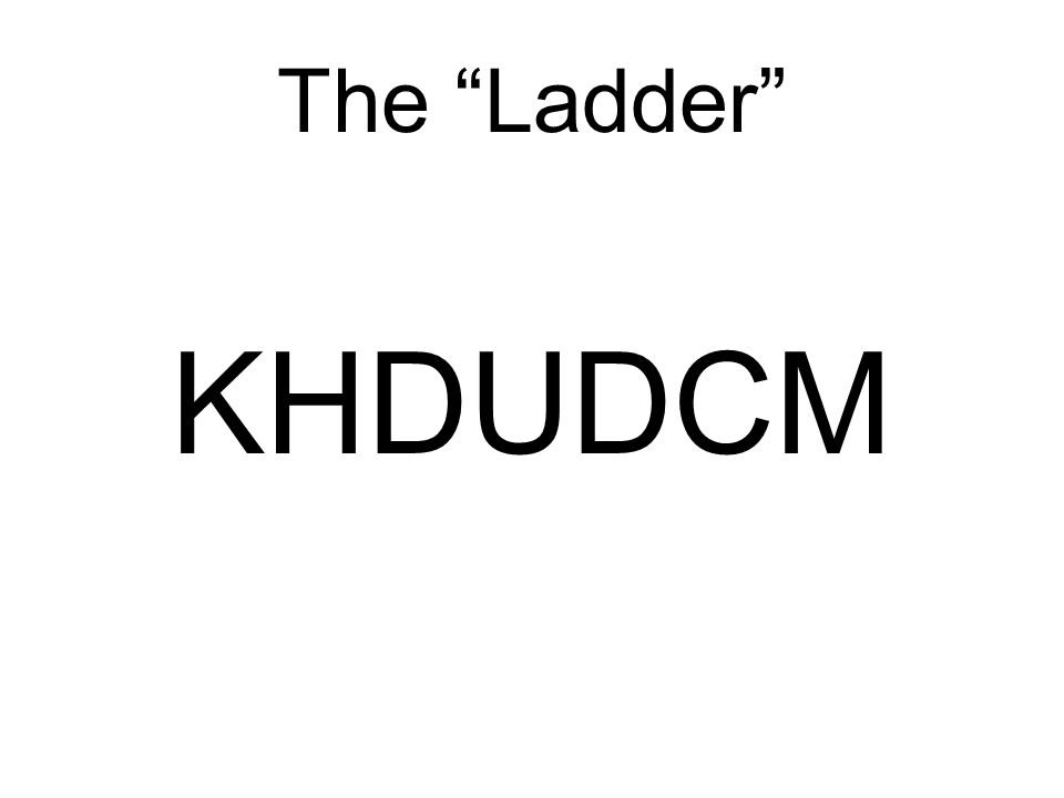 The Ladder KHDUDCM