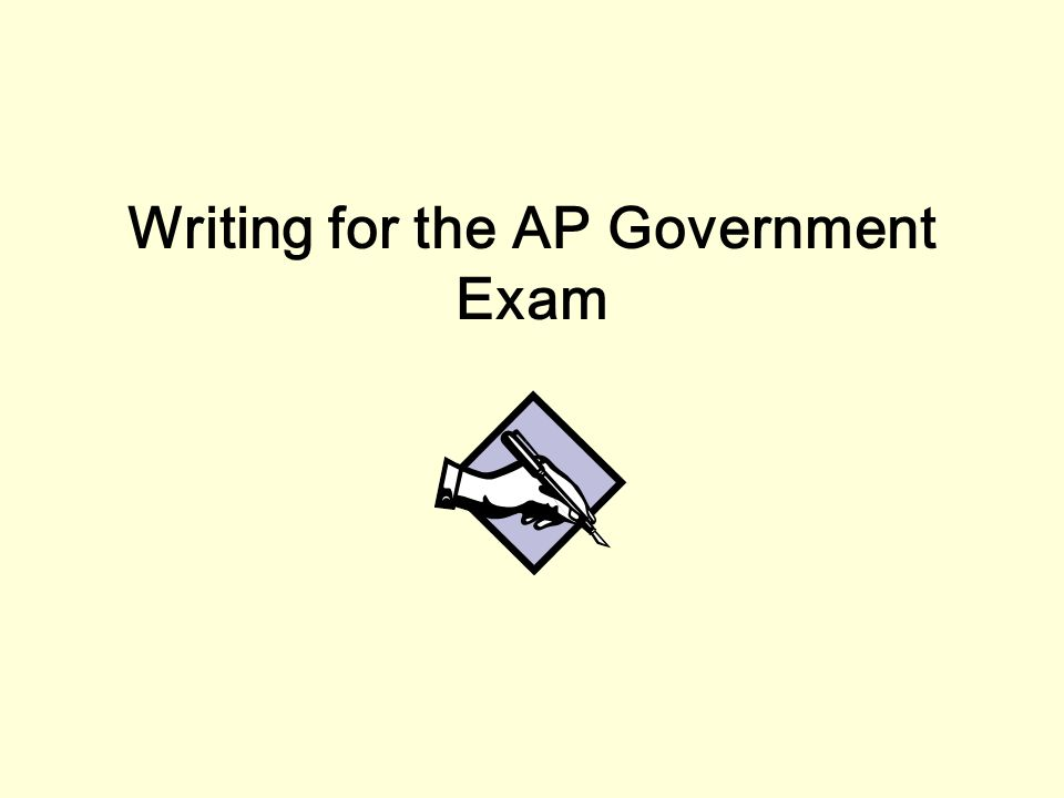 writing for the ap government exam types of ap essays formal 1 writing for the ap government exam