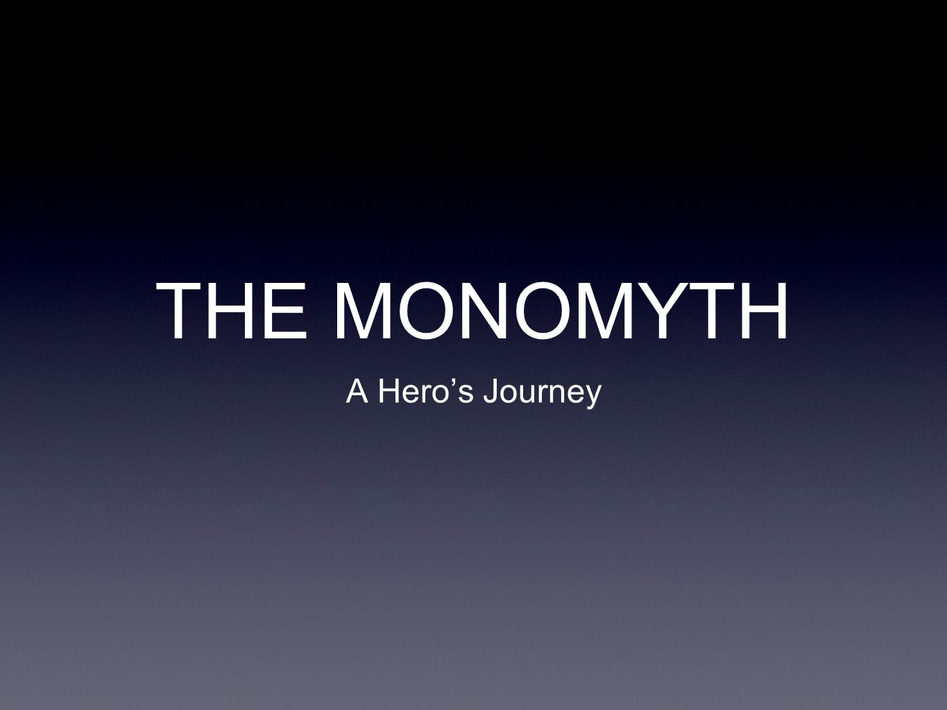 What is a monomythic hero?