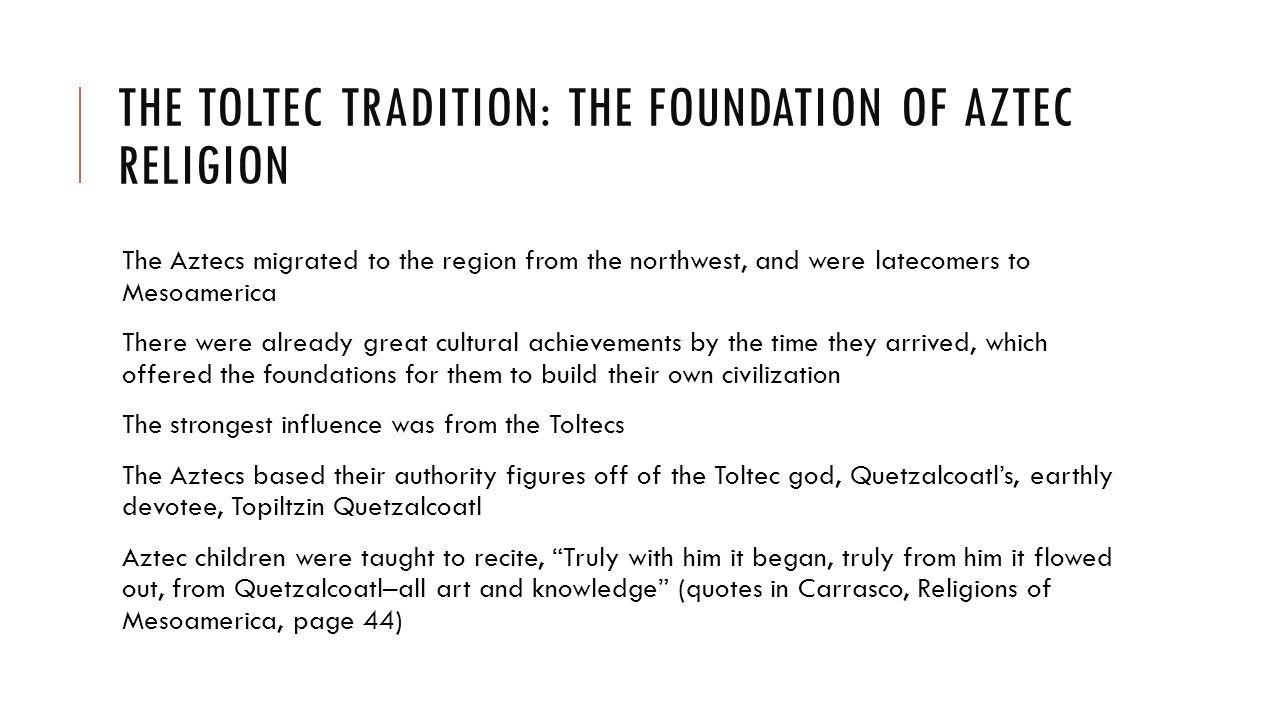 A MESOAMERICAN RELIGION: THE AZTECS AND THEIR LEGACY By: Binta ...