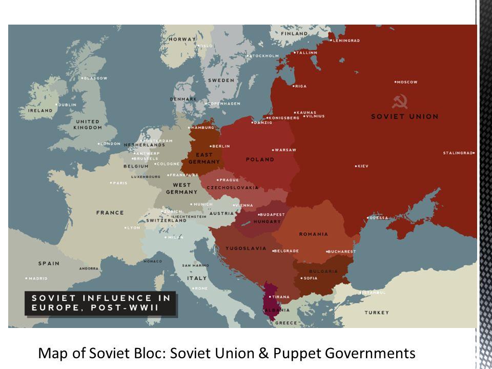 7 Map Of Soviet Bloc Soviet Union Puppet Governments