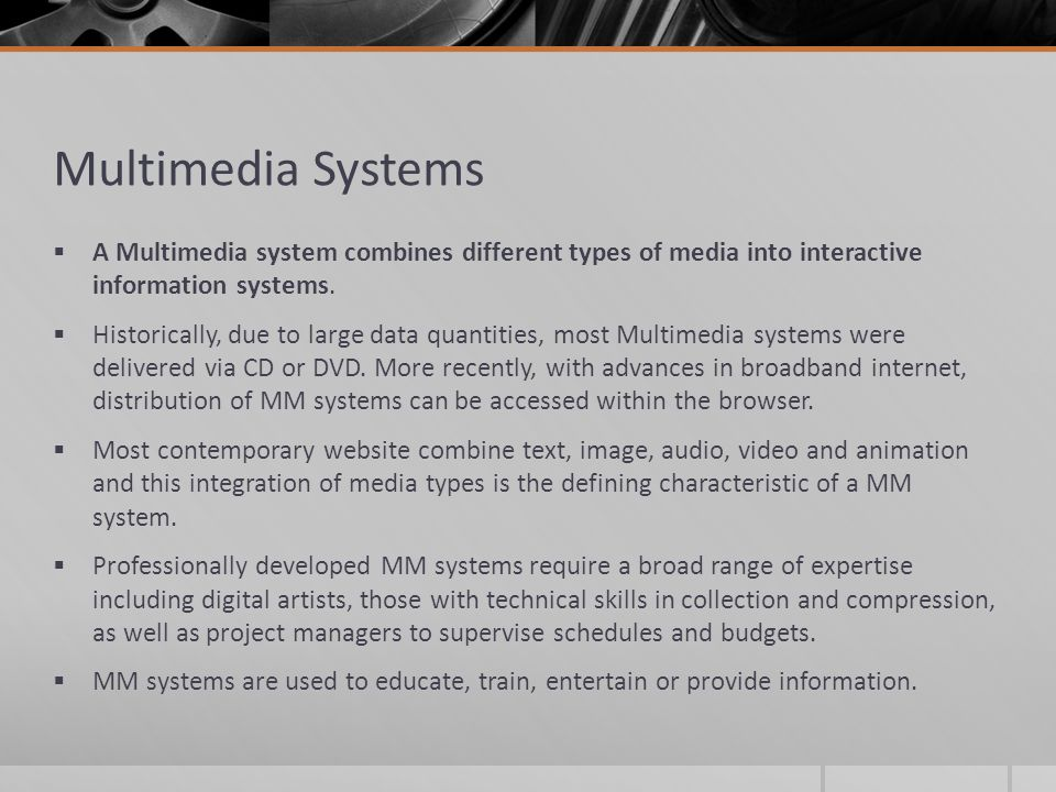 multimedia systems a multimedia system combines different types of media into interactive information systems - Different Types Of Technical Skills