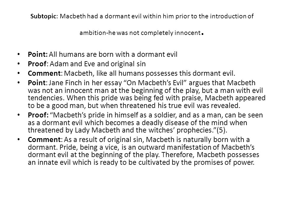 macbeth planning out an essay using secondary sources ppt subtopic macbeth had a dormant evil in him prior to the introduction of ambition
