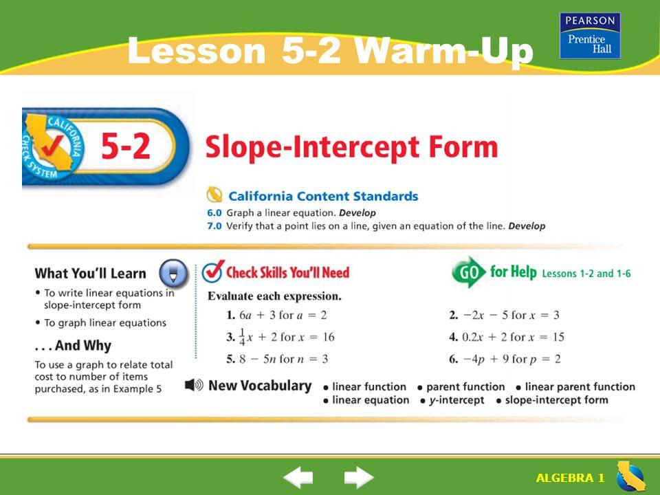 "ALGEBRA 1 Lesson 5-2 Warm-Up. ALGEBRA 1 ""Slope-Intercept Form"" (5 ..."