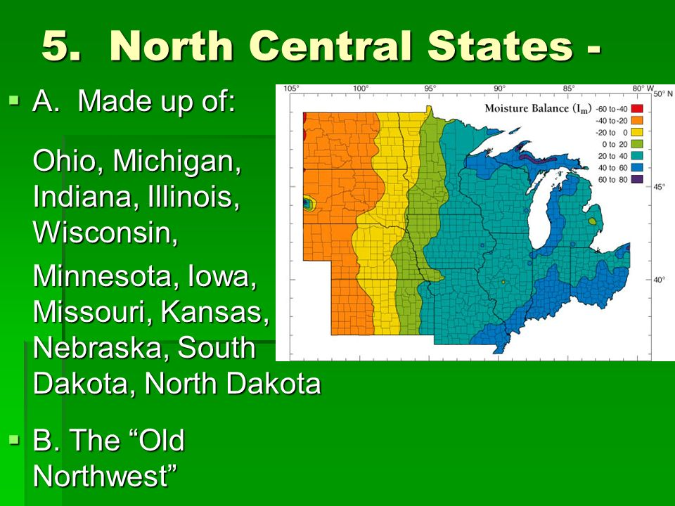 5.North Central States -  A.