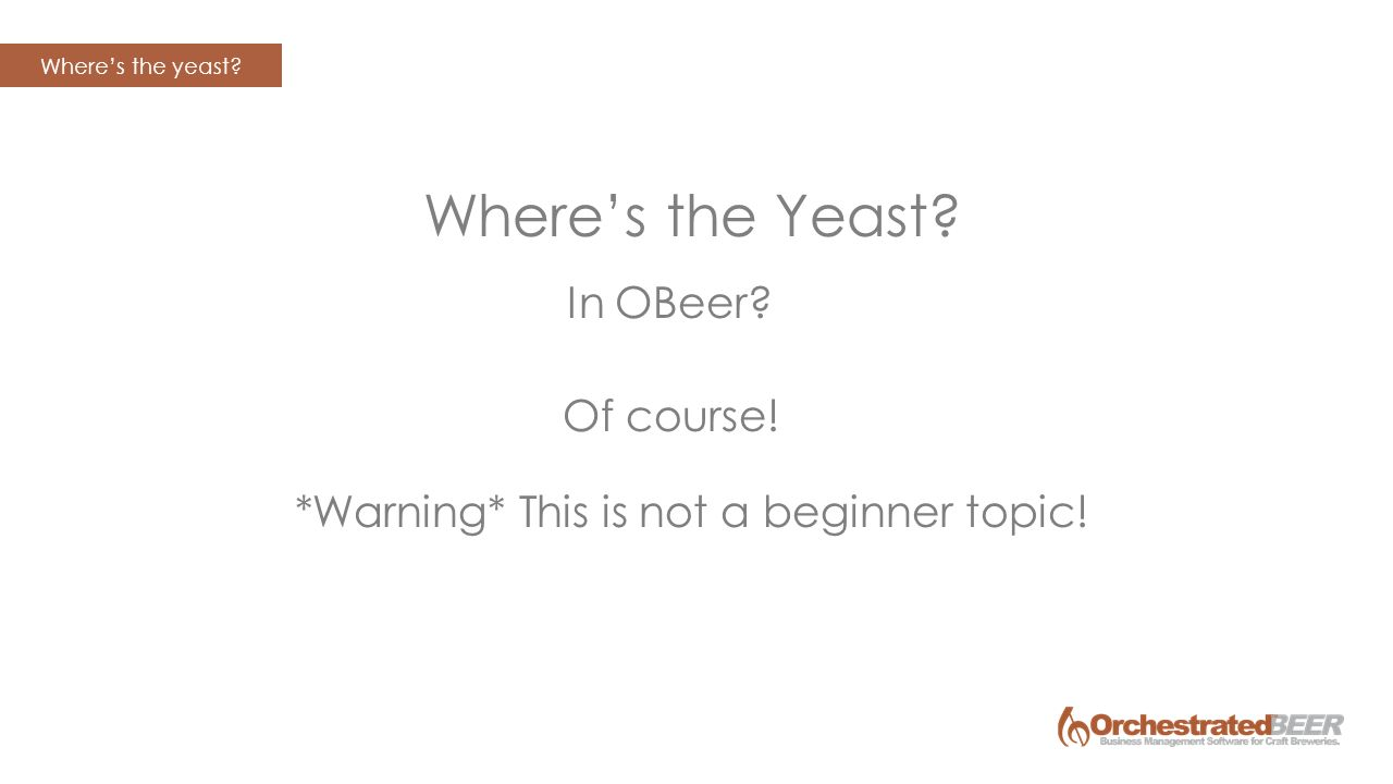 Yeast Scheduler Lunch & Learn Presented by: Allison Marshall ...