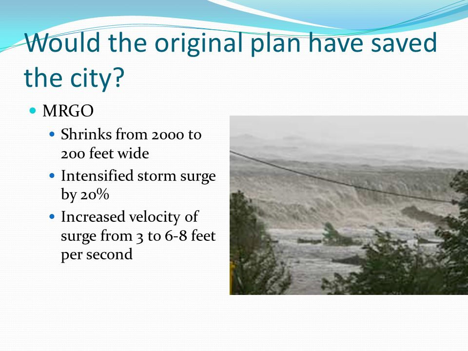 Would the original plan have saved the city.