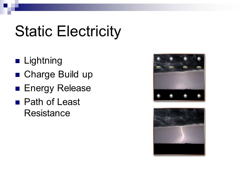 Static Electricity Lightning Charge Build up Energy Release Path of Least Resistance