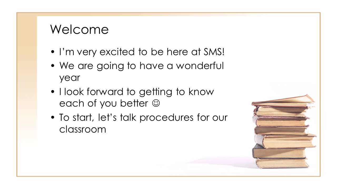 Welcome I'm very excited to be here at SMS.