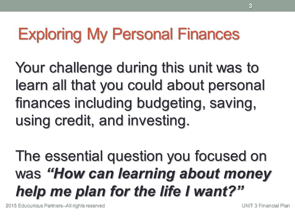 My Financial Plan 2015 Educurious Partners--All Rights Reserved