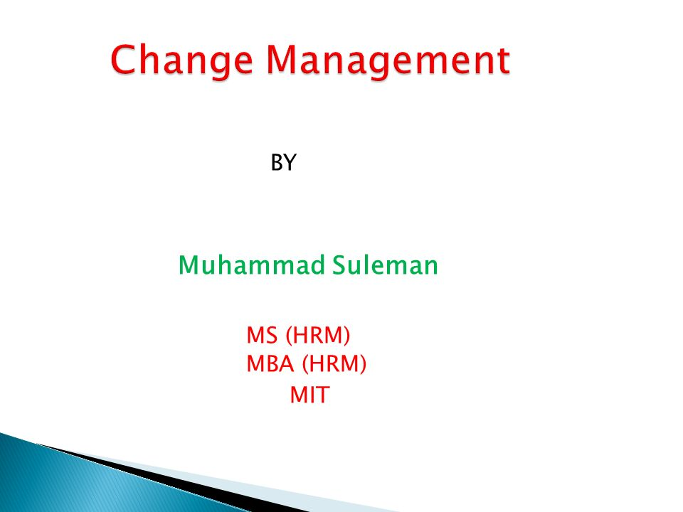 BY Muhammad Suleman MS (HRM) MBA (HRM) MIT