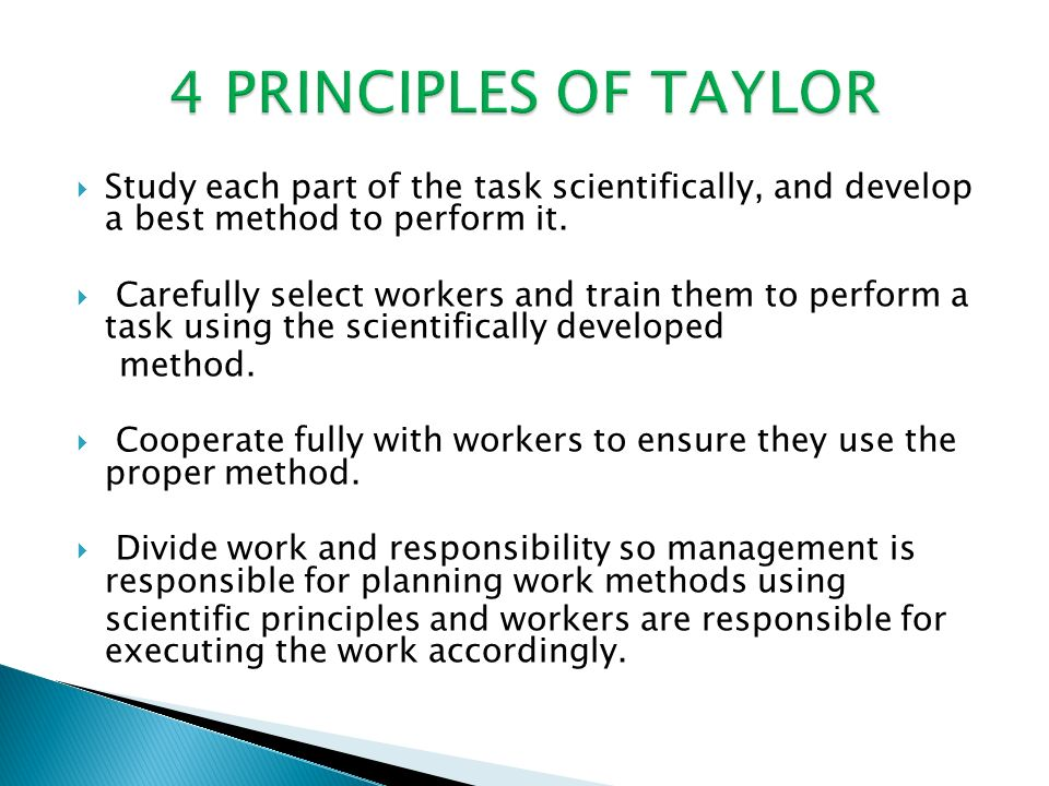  Study each part of the task scientifically, and develop a best method to perform it.