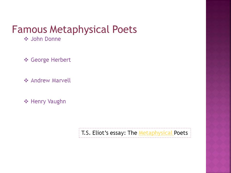 what defines it  metaphysical poetry is concerned the  famous metaphysical poets  john donne  george herbert  andrew marvell  henry vaughn t s