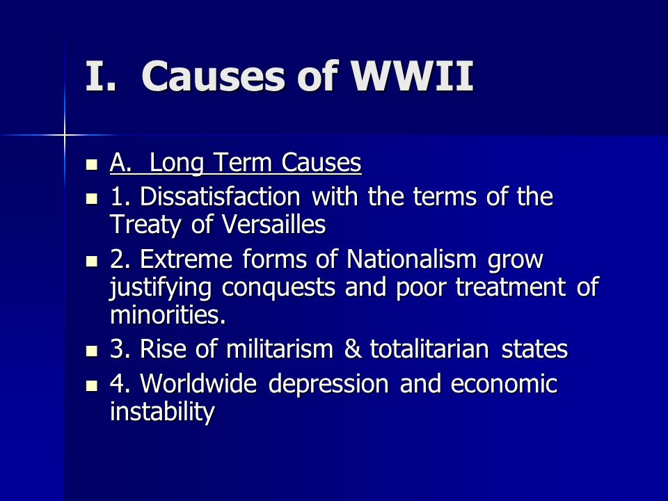 long term and intermediate causes of wwi Free term paper on long and short term causes of wwi available totally free at planet paperscom, the largest free term paper community.