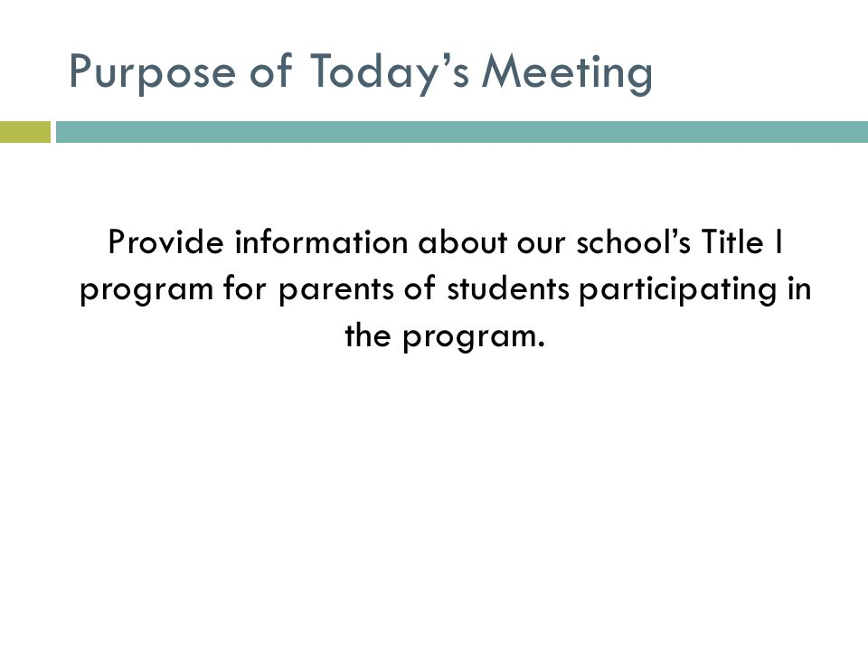 TITLE IA ANNUAL MEETING Sample Presentation PreMeeting Prep – Meeting Program Sample