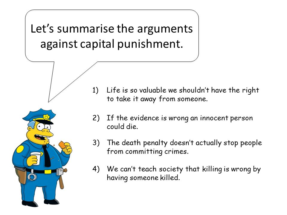 an argument against capital punishment because it violates human rights Ethical arguments for and against an issue can capital punishment - the deterrence argument proponents of the execution itself is a violation of human rights.