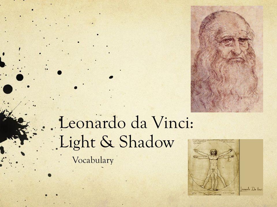 Contour Line Drawing Leonardo Da Vinci : Leonardo da vinci light shadow vocabulary center the
