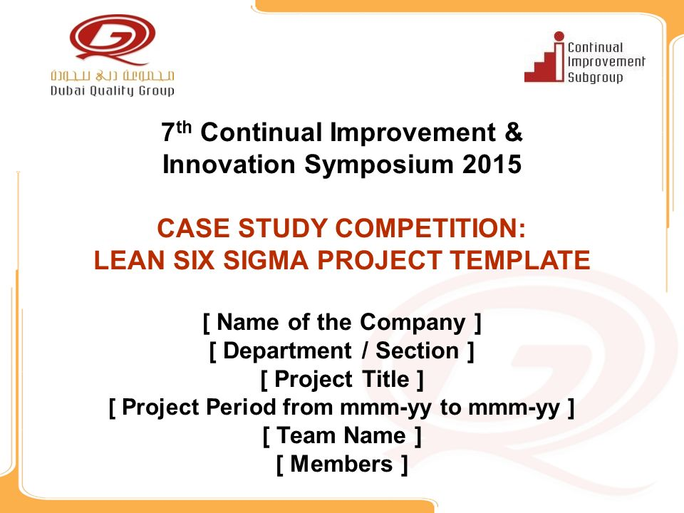 7 th continual improvement & innovation symposium 2015 case study, Presentation templates