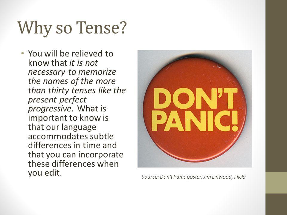 Why so Tense.