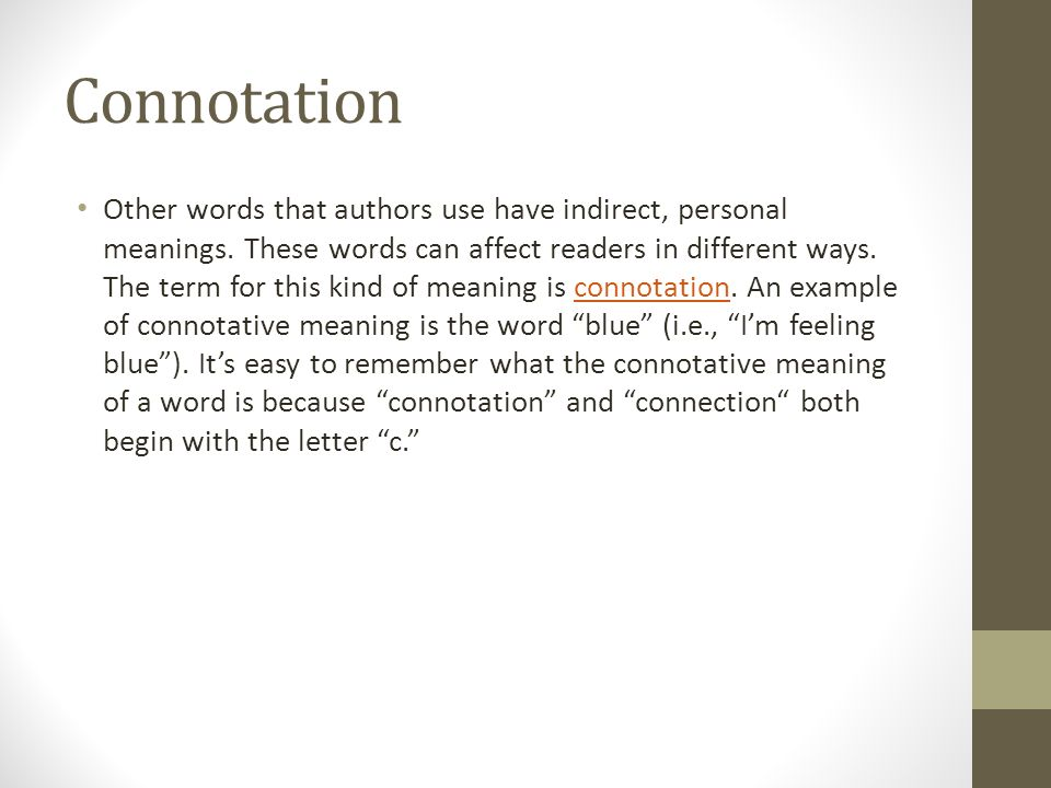 Other words that authors use have indirect, personal meanings.