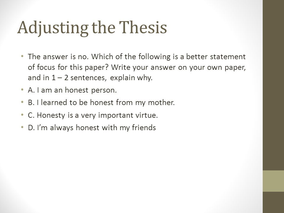 Adjusting the Thesis The answer is no.