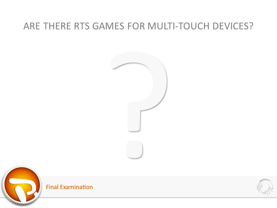ARE THERE RTS GAMES FOR MULTI-TOUCH DEVICES?