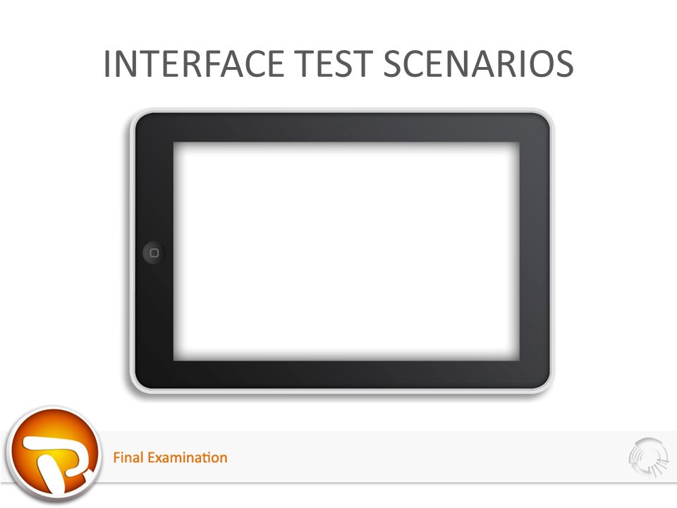 INTERFACE TEST SCENARIOS