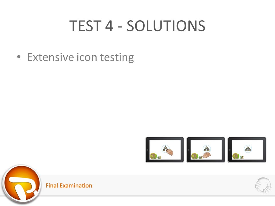 TEST 4 - SOLUTIONS Extensive icon testing