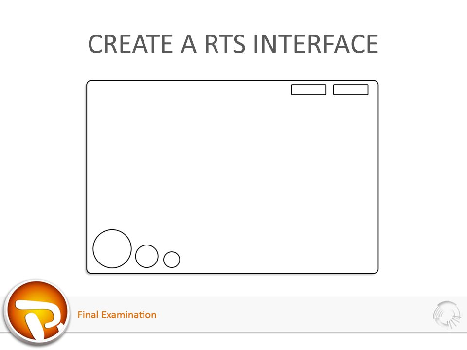 CREATE A RTS INTERFACE