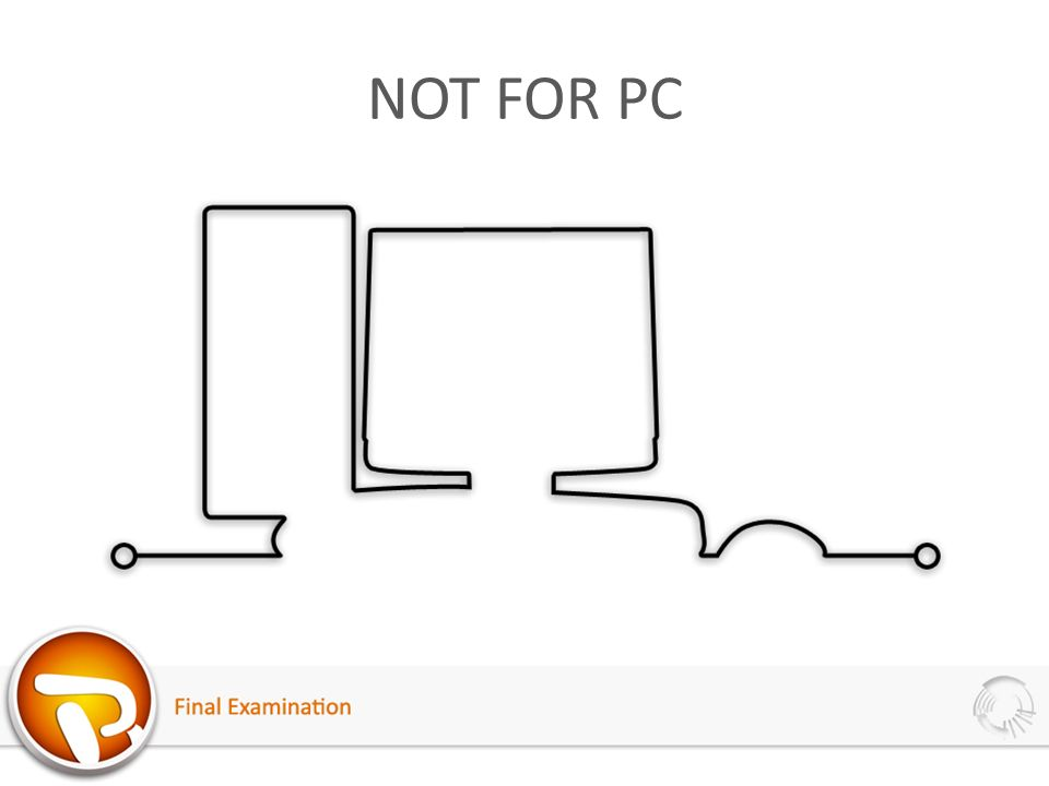 NOT FOR PC
