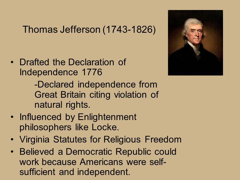 thomas jefferson owned slaves at the time of declaration of independence Thomas jefferson: a life of at the time, and he himself owned slaves and the declaration of independence thomas jefferson was the.