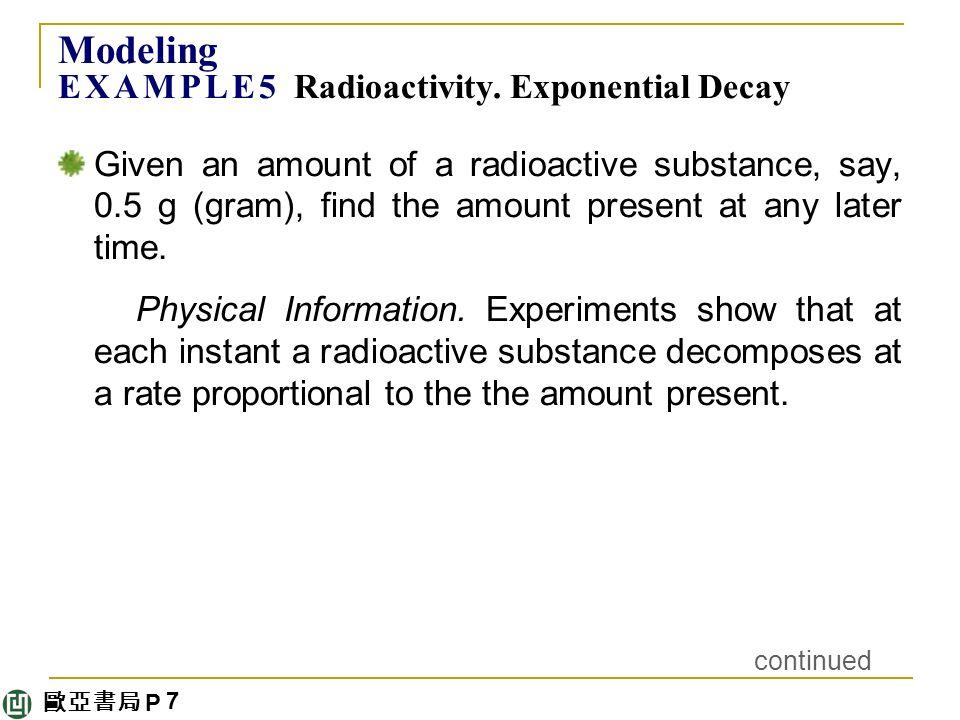 歐亞書局 P Modeling E X A M P L E 5 Radioactivity.