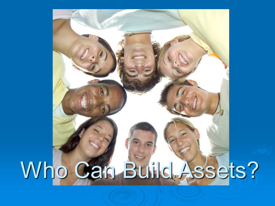 Who Can Build Assets?