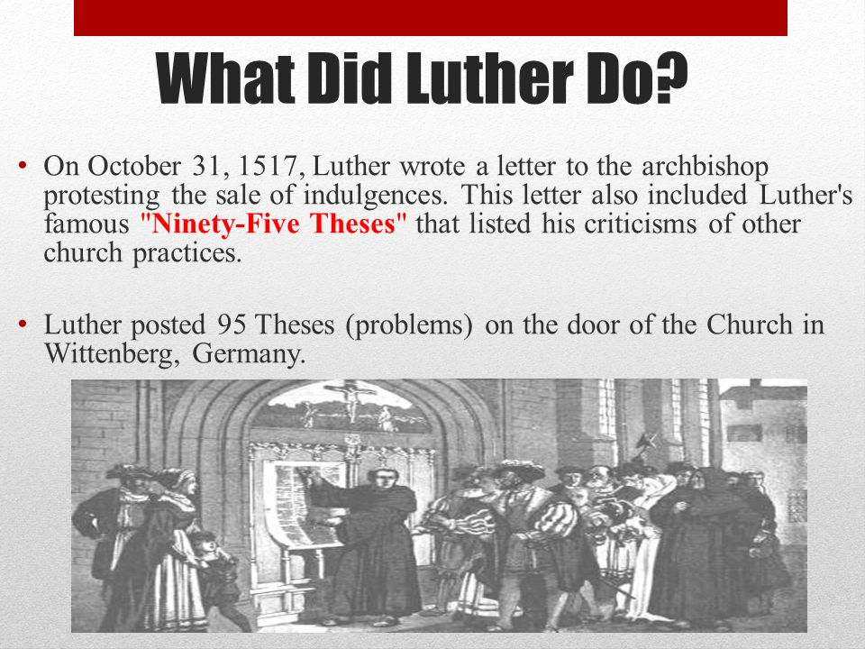 luther ninety five thesis Ninety-five theses definition, the theses of luther against the sale of indulgences in the roman catholic church, posted by him on the door of a church in wittenberg, october 31, 1517.