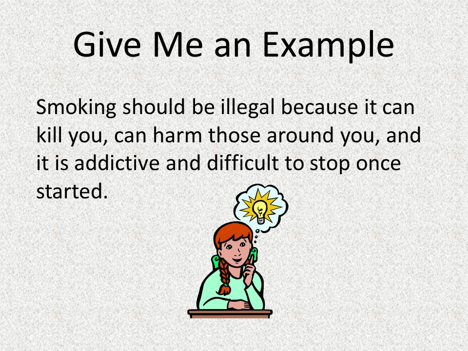 should smoking be illegal essay example Writing sample of essay on a given topic should cigarette smoking be banned.