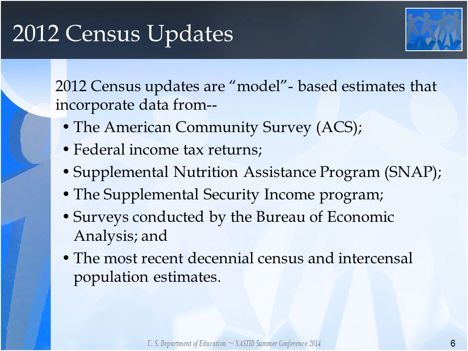 2012 Census Updates 6 U. S.