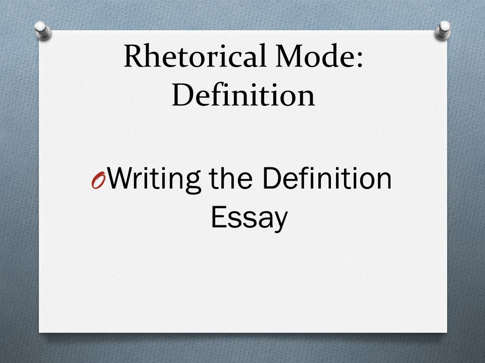 essay on rhetorical modes The following is general information about the rhetorical mode the formal name of the mode is process analysis other essays you have already written for.
