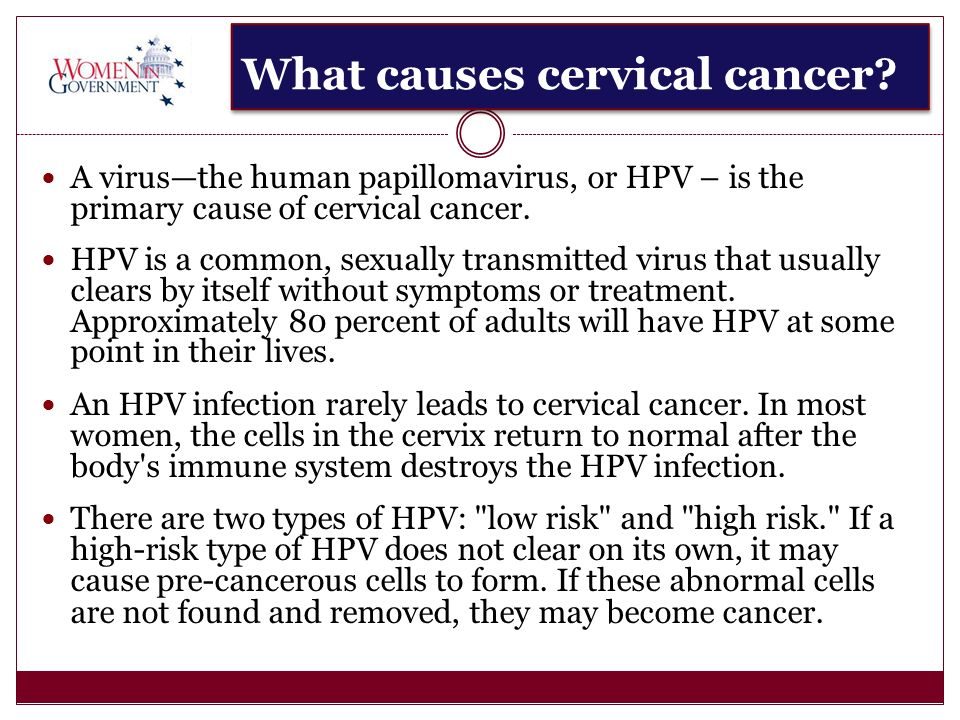 What causes cervical cancer.