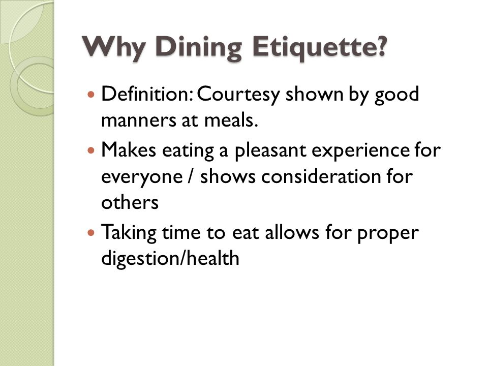 Why Dining Etiquette Definition Courtesy Shown By Good Manners At Meals