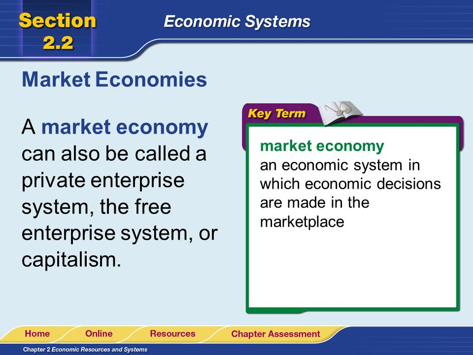 Why would a Market Economy work over the other Economies?
