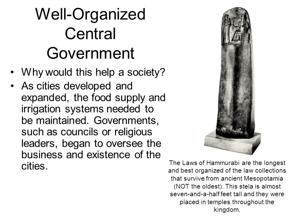 Well-Organized Central Government Why would this help a society.