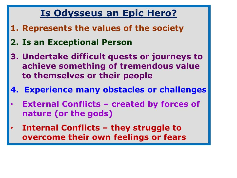 What are characteristics of an epic hero?